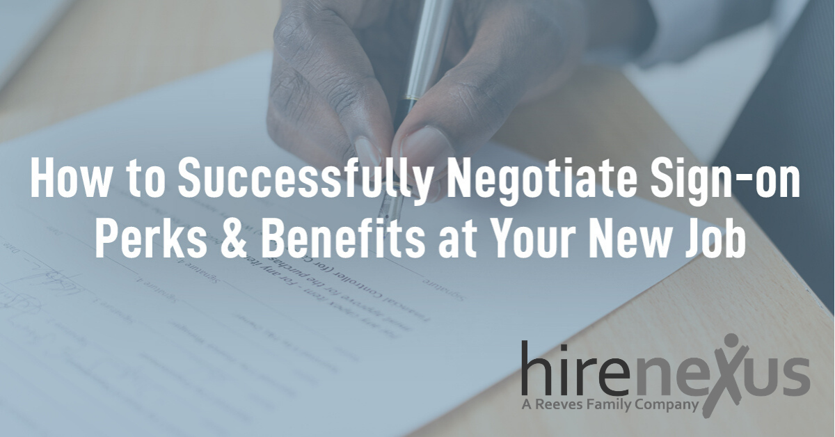 Successfully Negotiate Sign-on Perks and Benefits