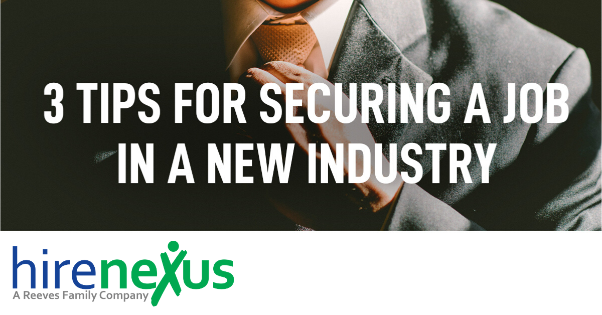 Want to Secure a Job in a New Industry?