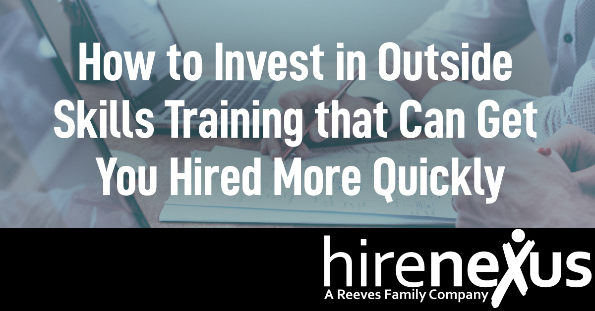 How to Invest in Outside Skills Training and Get Hired Quicker